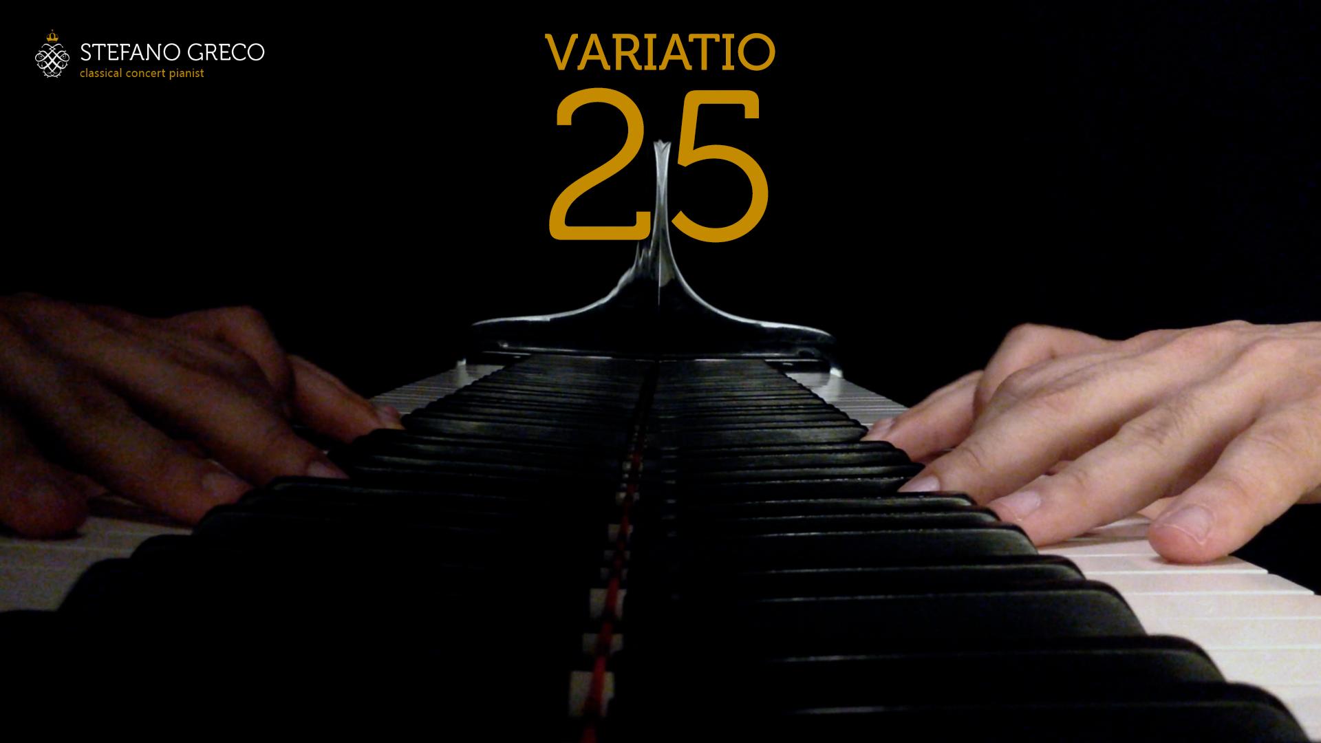 Bach. Goldberg Variations. Variatio XXV. Stefano Greco, piano