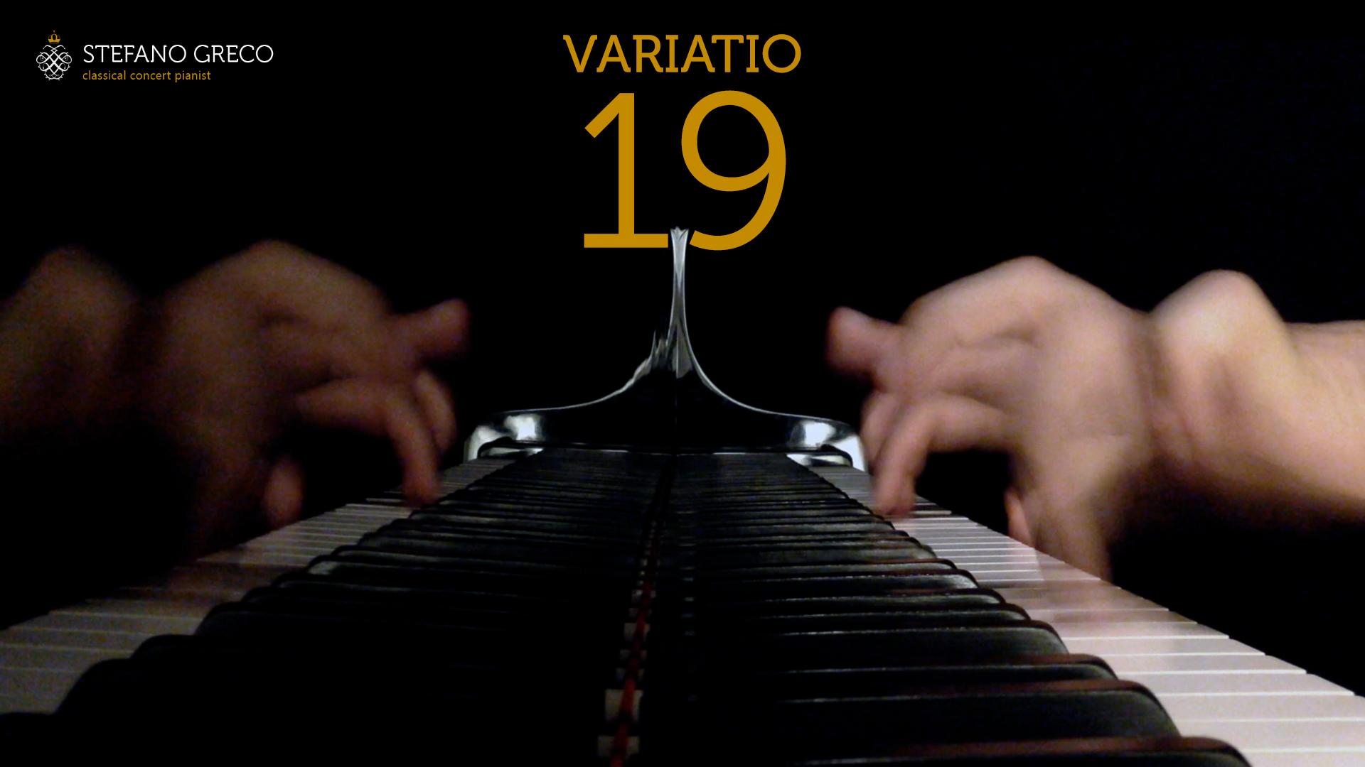 Bach. Goldberg Variations. Variatio XIX. Stefano Greco, piano