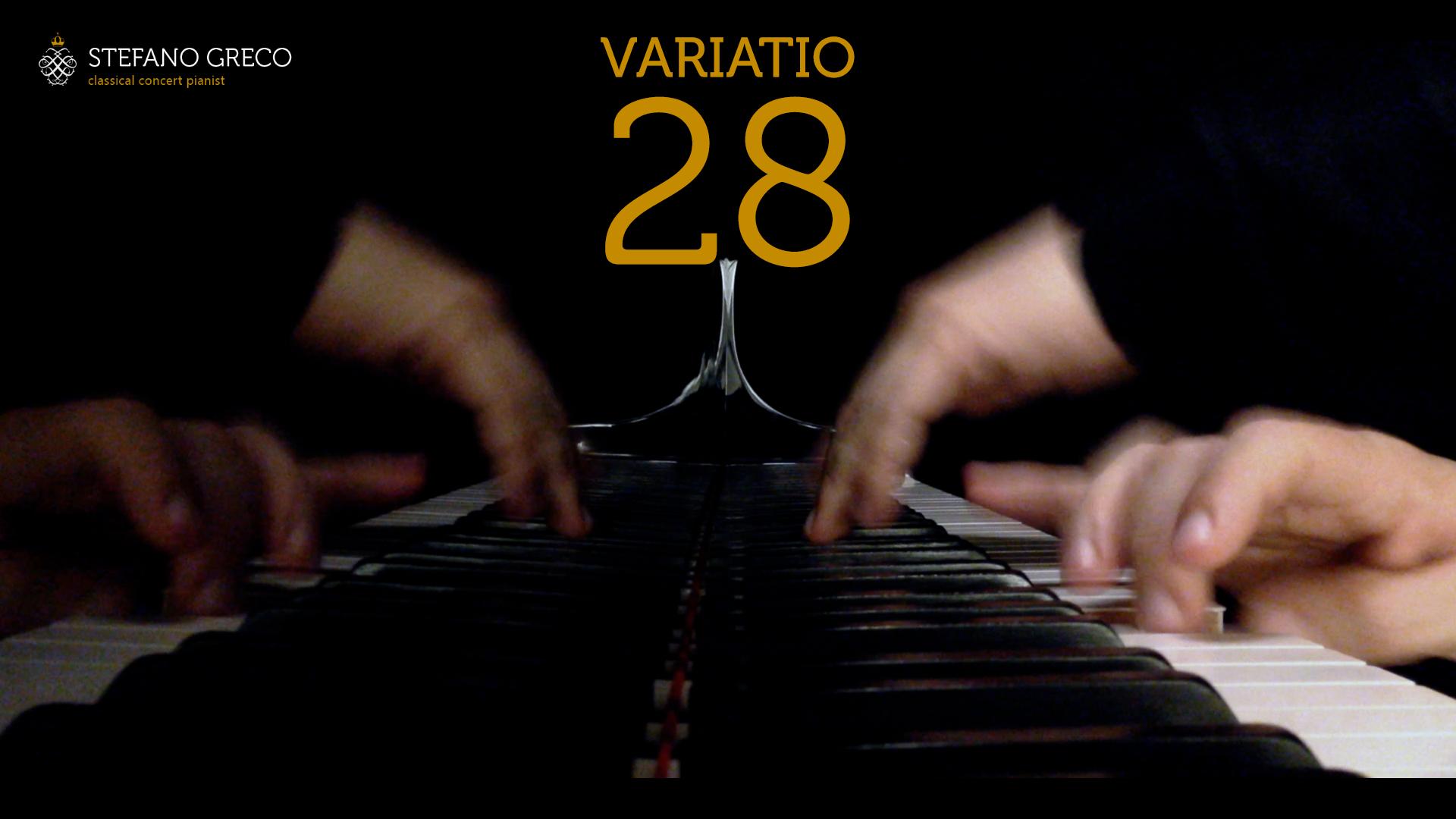 Bach. Goldberg Variations. Variatio XXVIII. Stefano Greco, piano